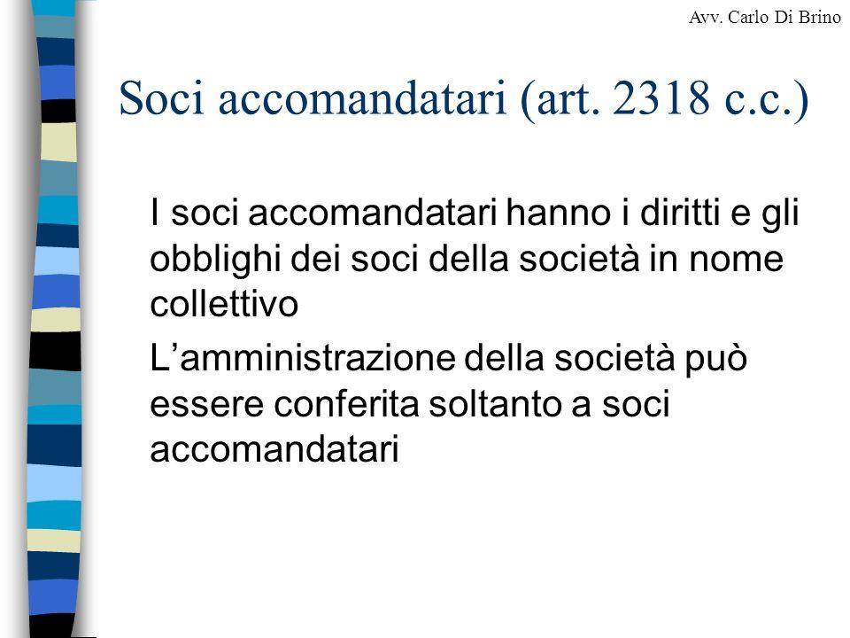Soci accomandatari (art. 2318 c.c.)