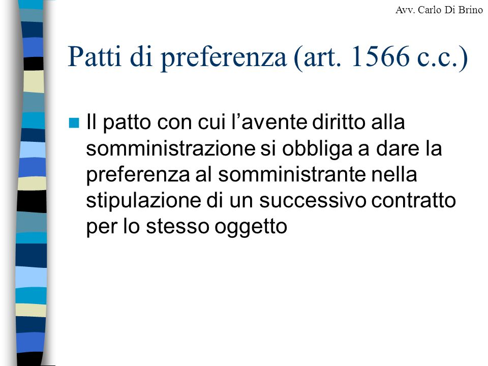 Patti di preferenza (art. 1566 c.c.)