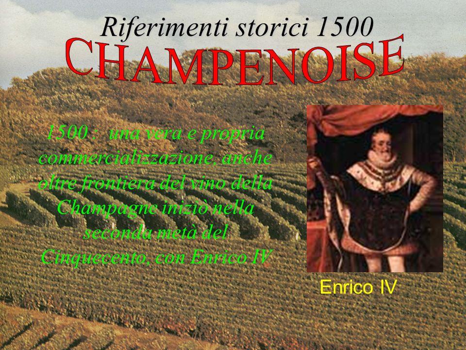 Riferimenti storici 1500 CHAMPENOISE