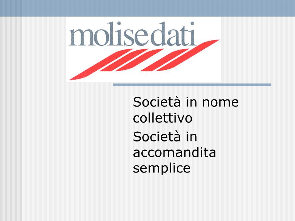 Società in nome collettivo Società in accomandita semplice