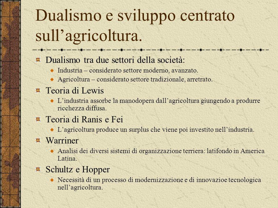 Dualismo e sviluppo centrato sull'agricoltura.