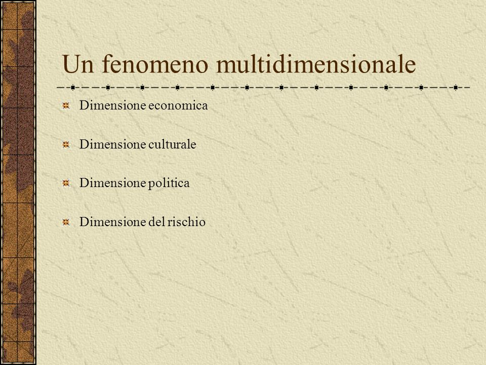 Un fenomeno multidimensionale