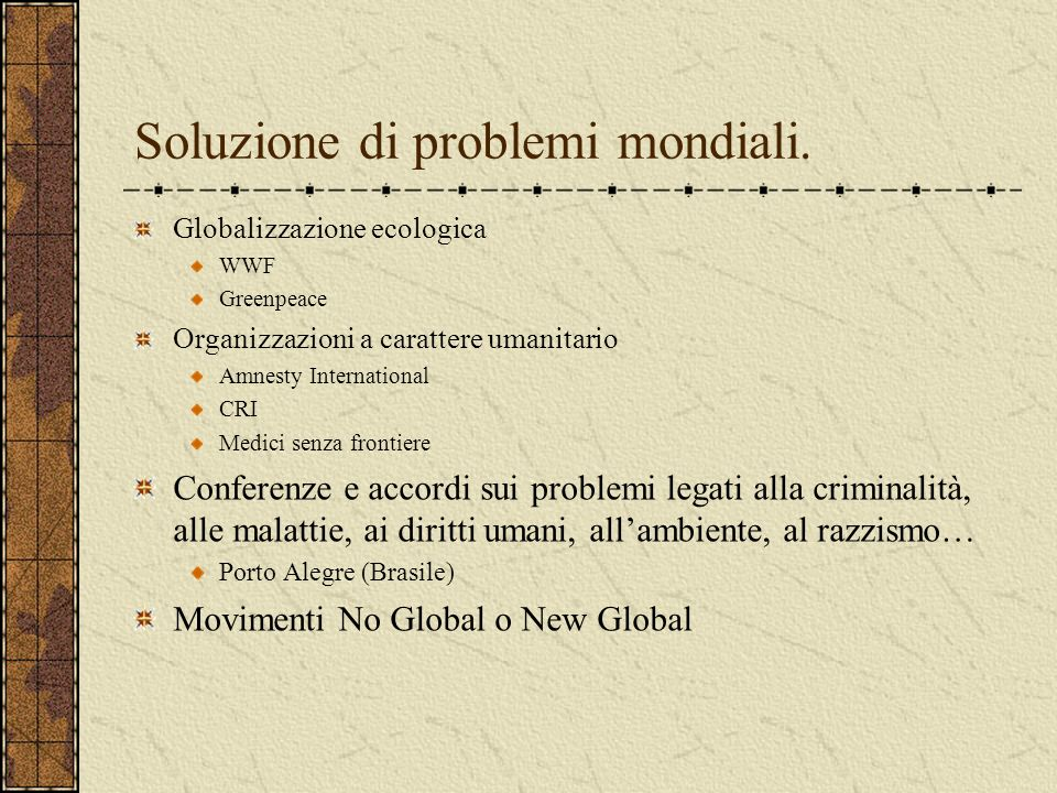 Soluzione di problemi mondiali.