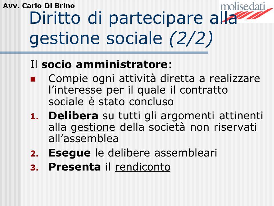 Diritto di partecipare alla gestione sociale (2/2)