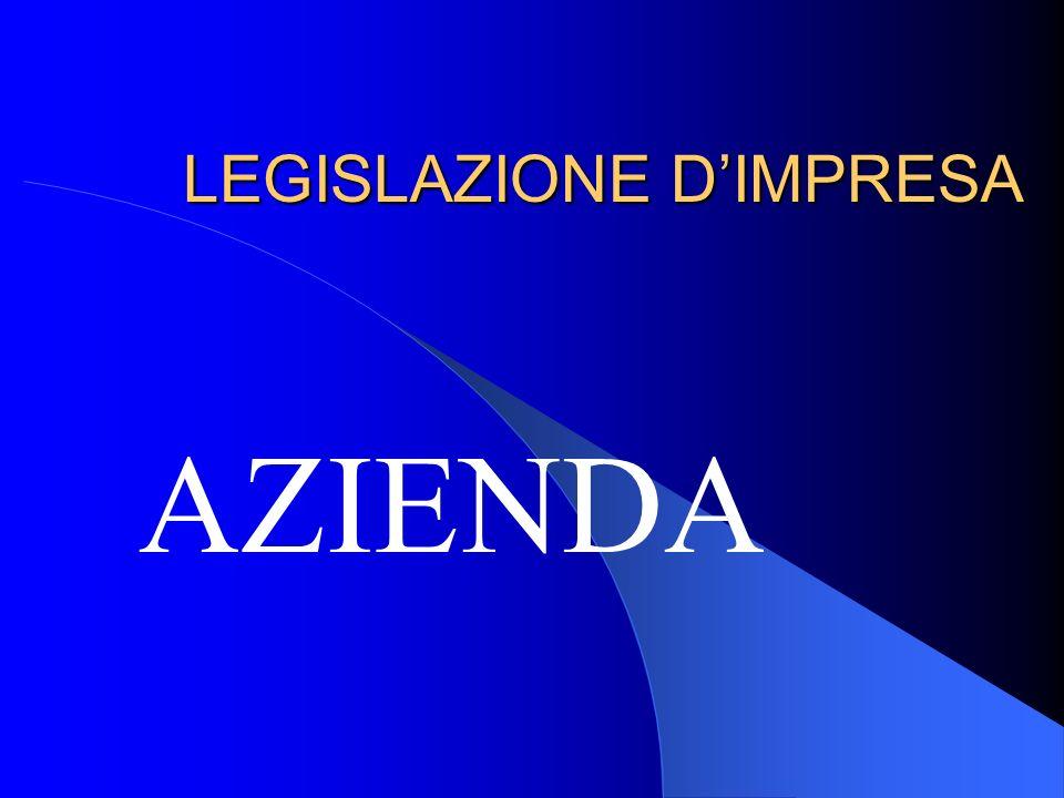 LEGISLAZIONE D'IMPRESA