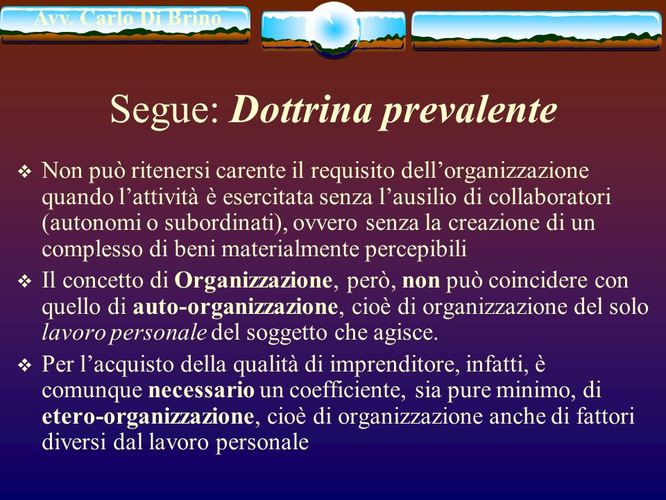 Segue: Dottrina prevalente
