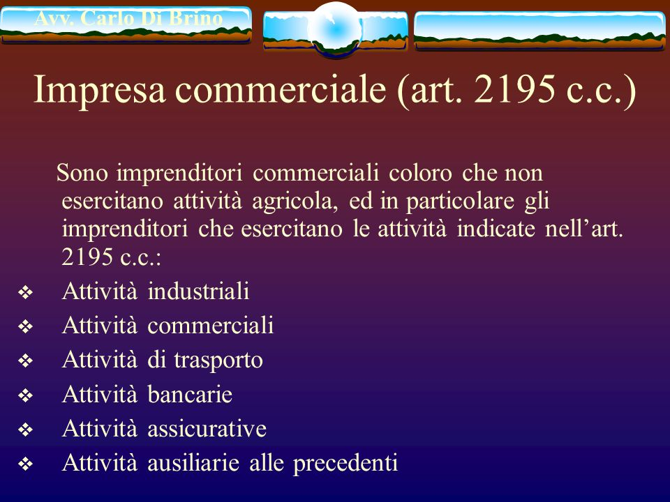 Impresa commerciale (art. 2195 c.c.)