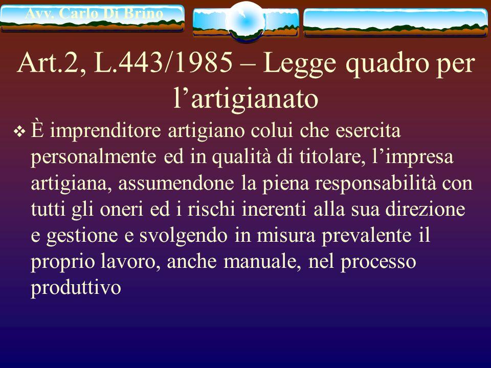 Art.2, L.443/1985 – Legge quadro per l'artigianato
