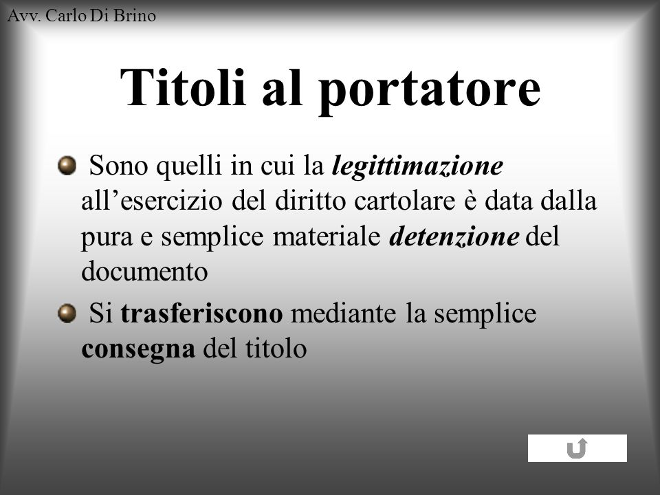 Avv. Carlo Di BrinoTitoli al portatore.