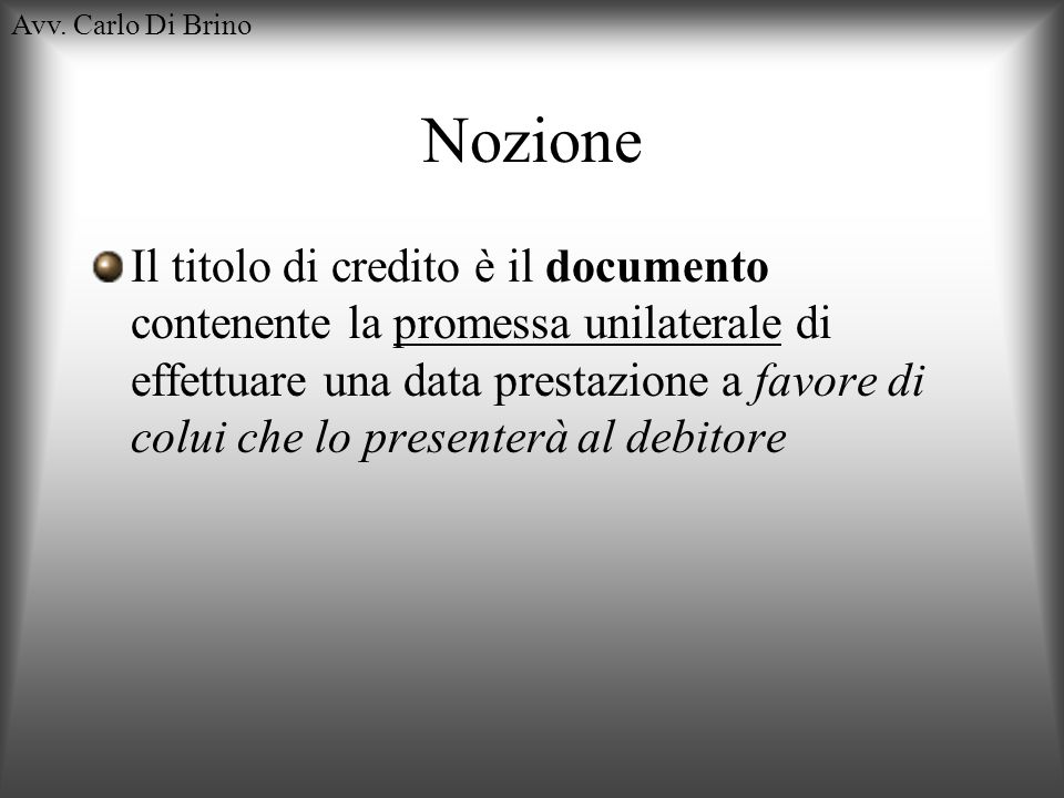Avv. Carlo Di BrinoNozione.