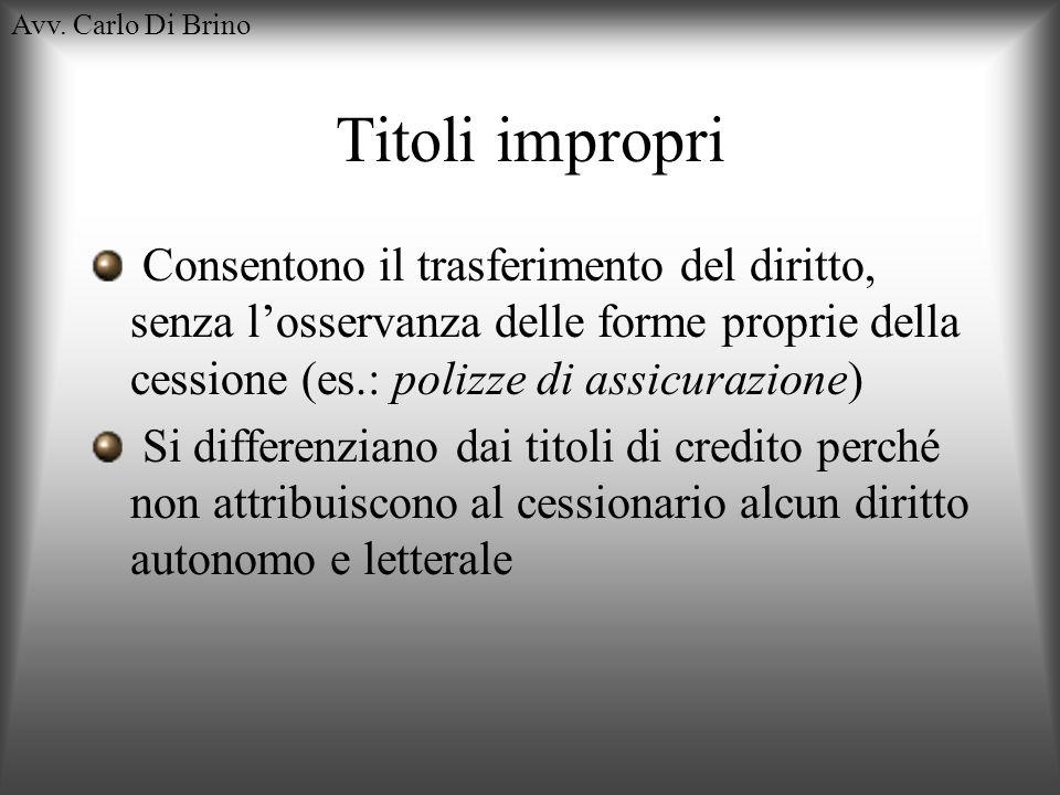 Avv. Carlo Di BrinoTitoli impropri.