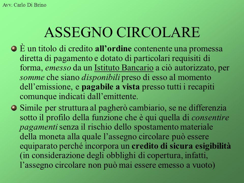 Avv. Carlo Di Brino ASSEGNO CIRCOLARE.