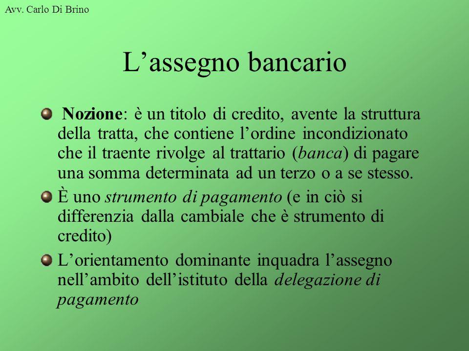 Avv. Carlo Di Brino L'assegno bancario.
