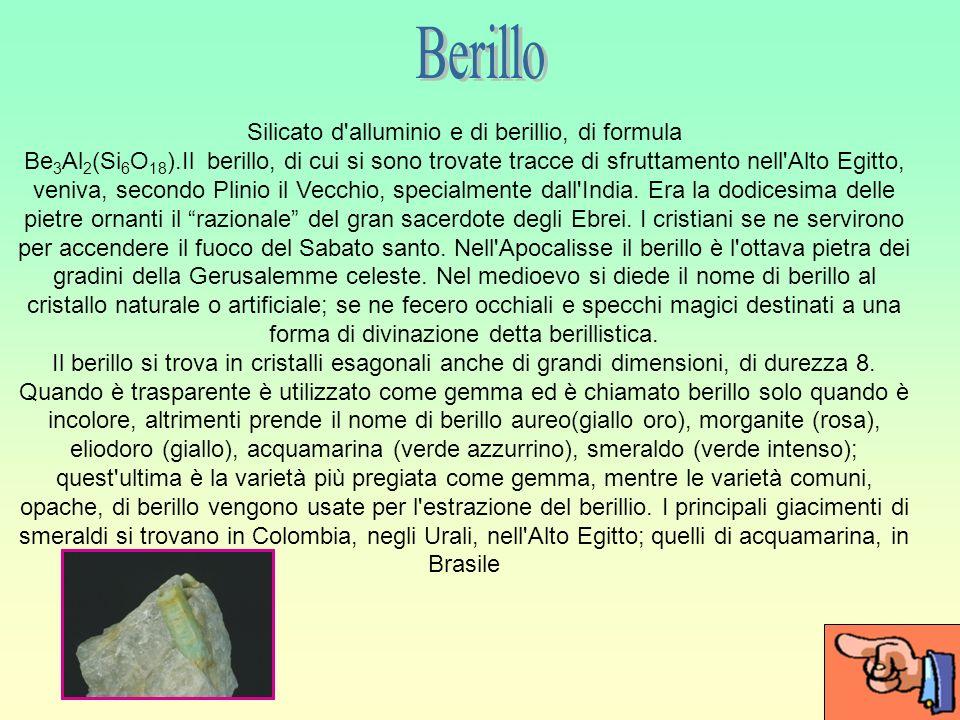 Silicato d alluminio e di berillio, di formula