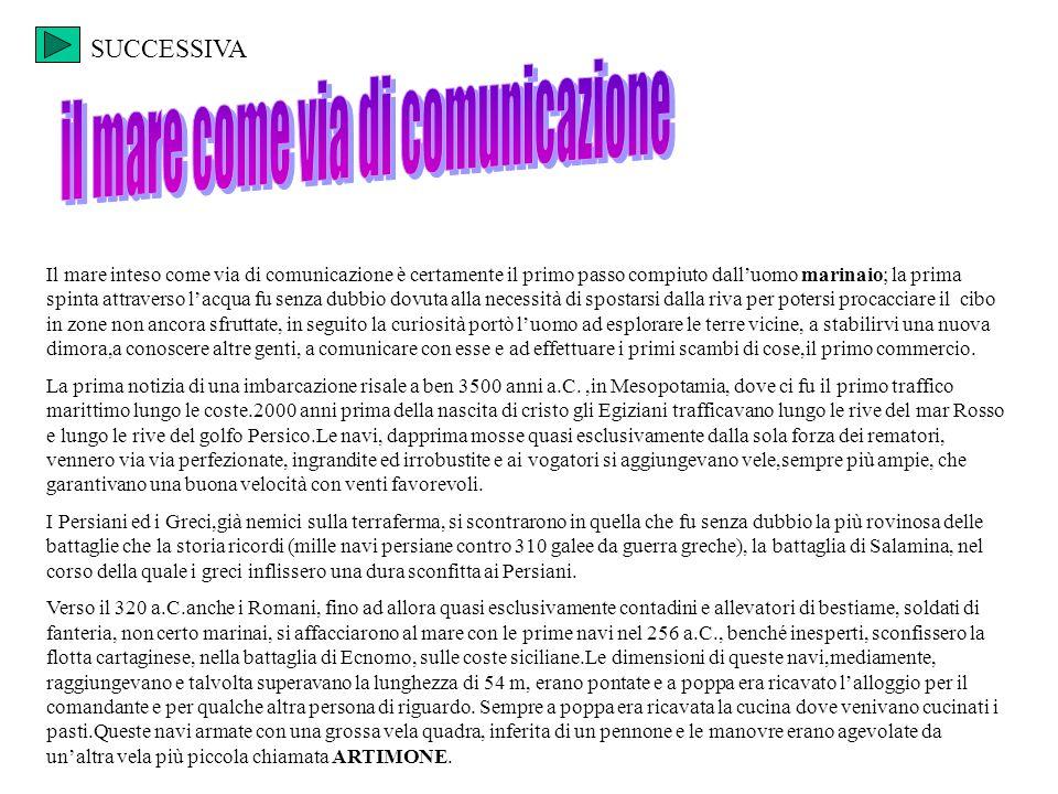 Il mare come via di comunicazione ppt video online scaricare for Alloggio ad ovest delle cabine