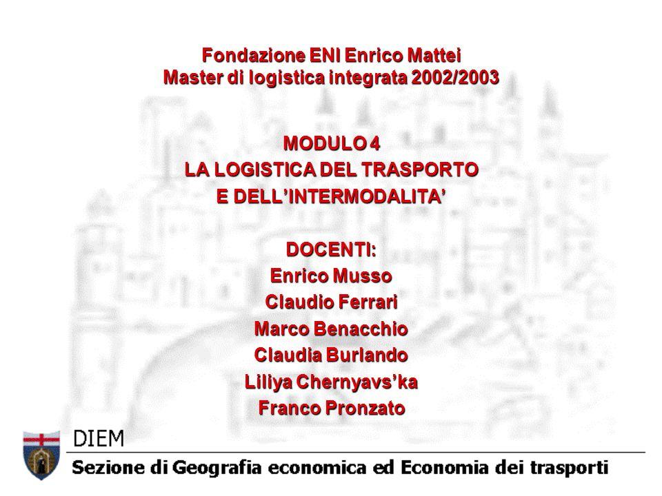 Fondazione ENI Enrico Mattei Master di logistica integrata 2002/2003