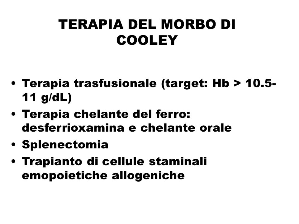 TERAPIA DEL MORBO DI COOLEY