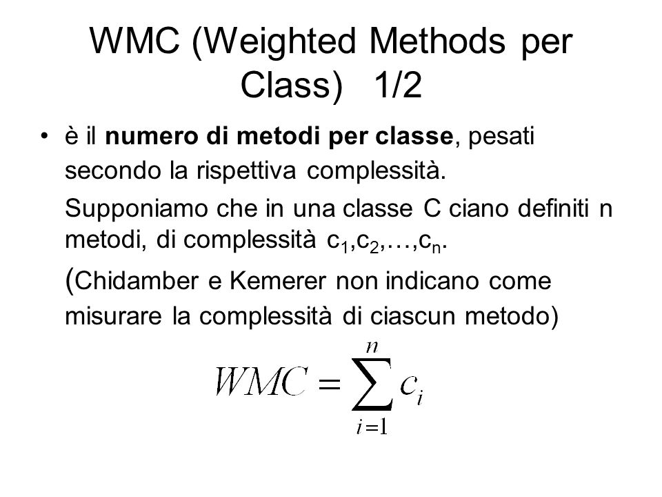 WMC (Weighted Methods per Class) 1/2