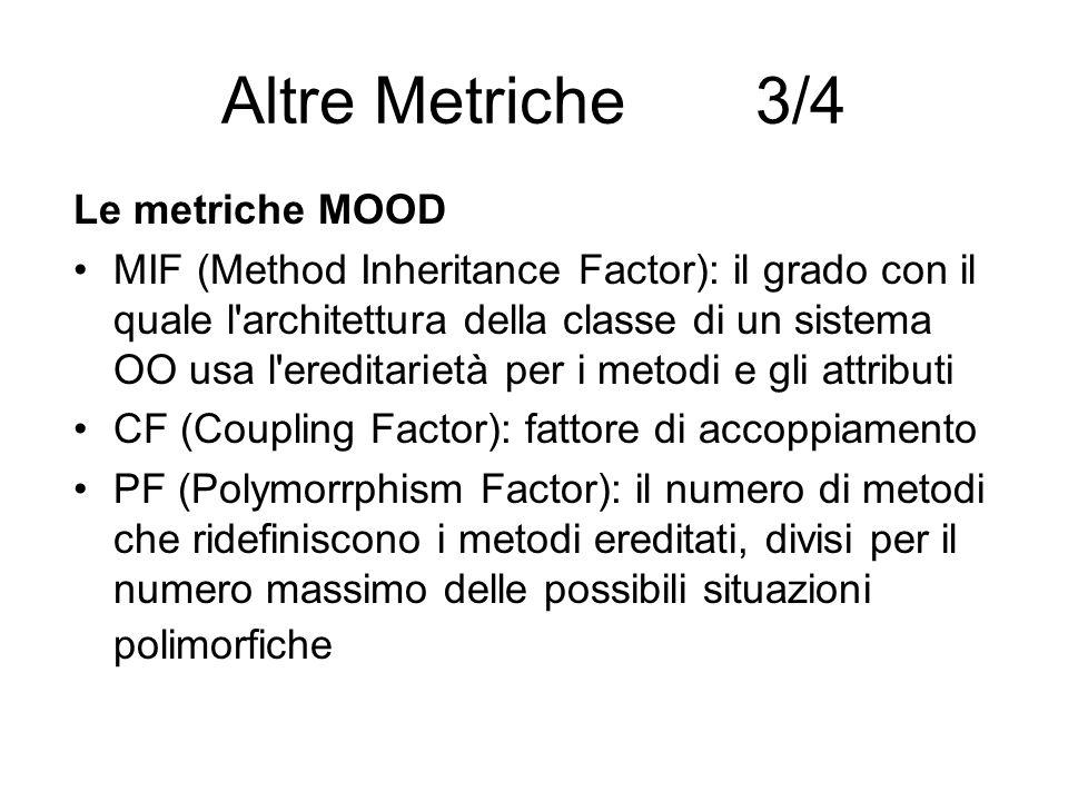 Altre Metriche 3/4 Le metriche MOOD