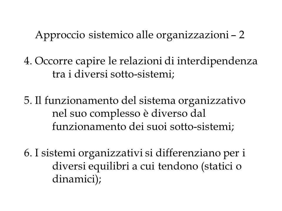 Approccio sistemico alle organizzazioni – 2 4
