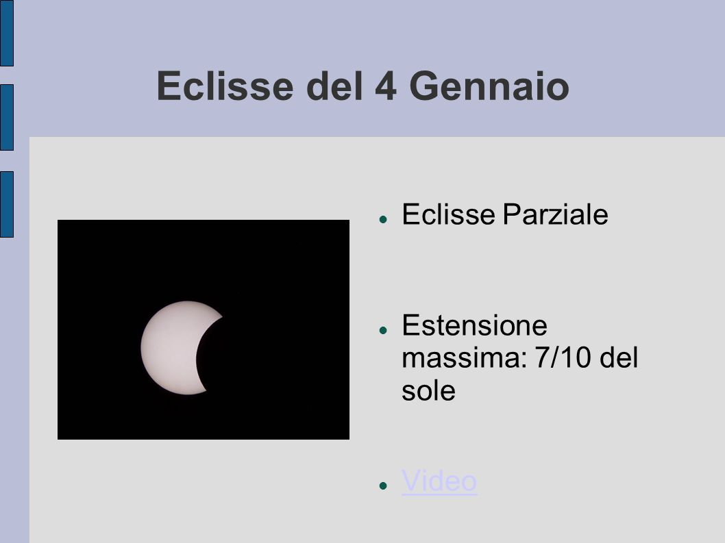 Eclisse del 4 Gennaio Eclisse Parziale