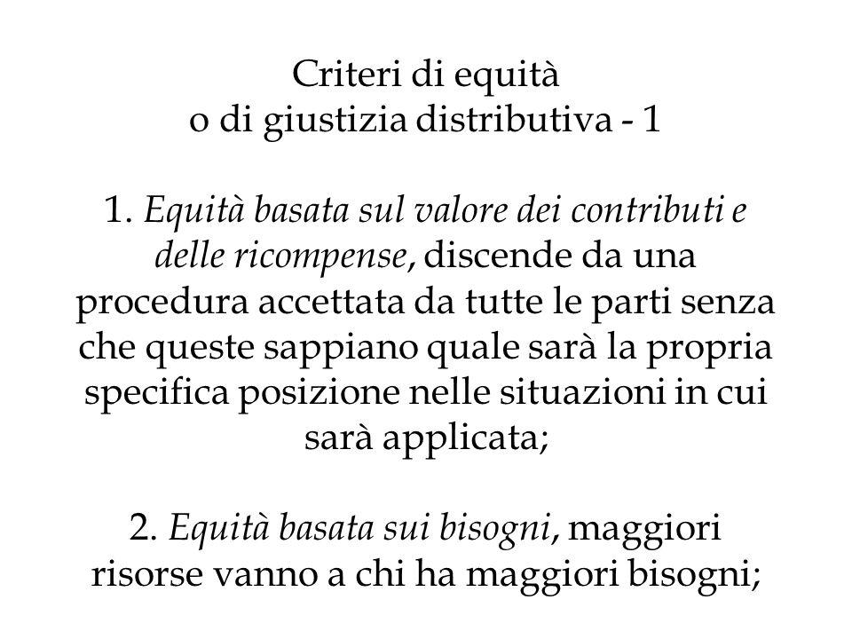 Criteri di equità o di giustizia distributiva - 1 1