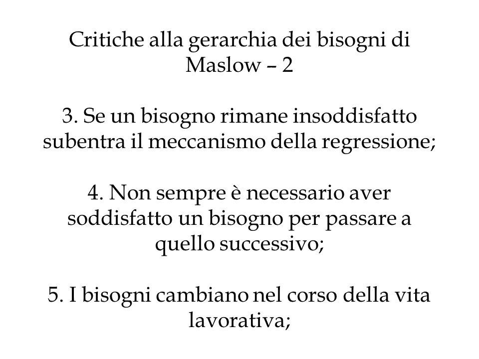 Critiche alla gerarchia dei bisogni di Maslow – 2 3