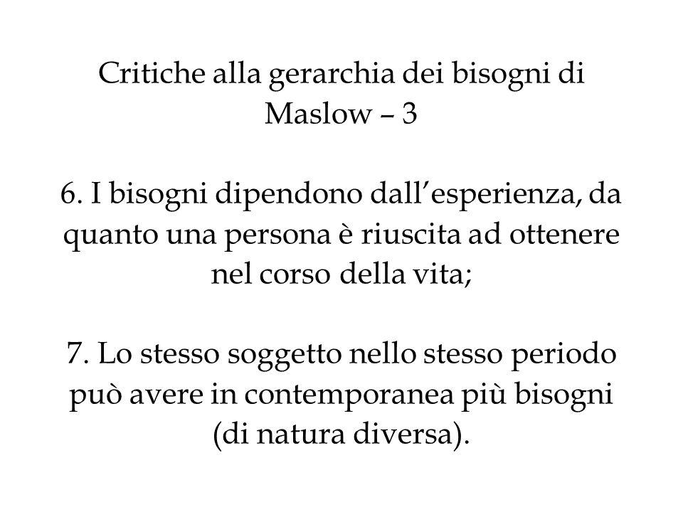 Critiche alla gerarchia dei bisogni di Maslow – 3 6