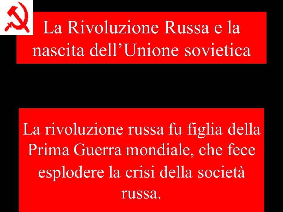 La Rivoluzione Russa e la nascita dell'Unione sovietica