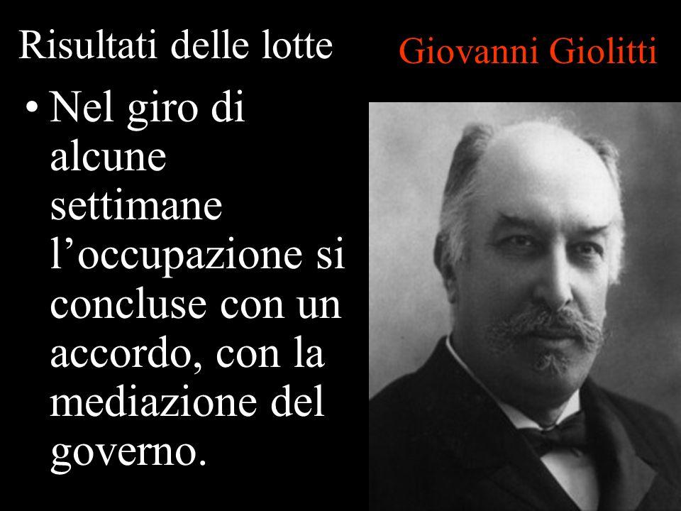 Risultati delle lotte Giovanni Giolitti.
