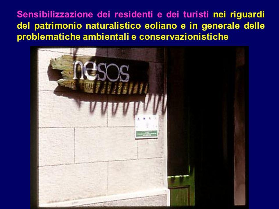 Sensibilizzazione dei residenti e dei turisti nei riguardi del patrimonio naturalistico eoliano e in generale delle problematiche ambientali e conservazionistiche