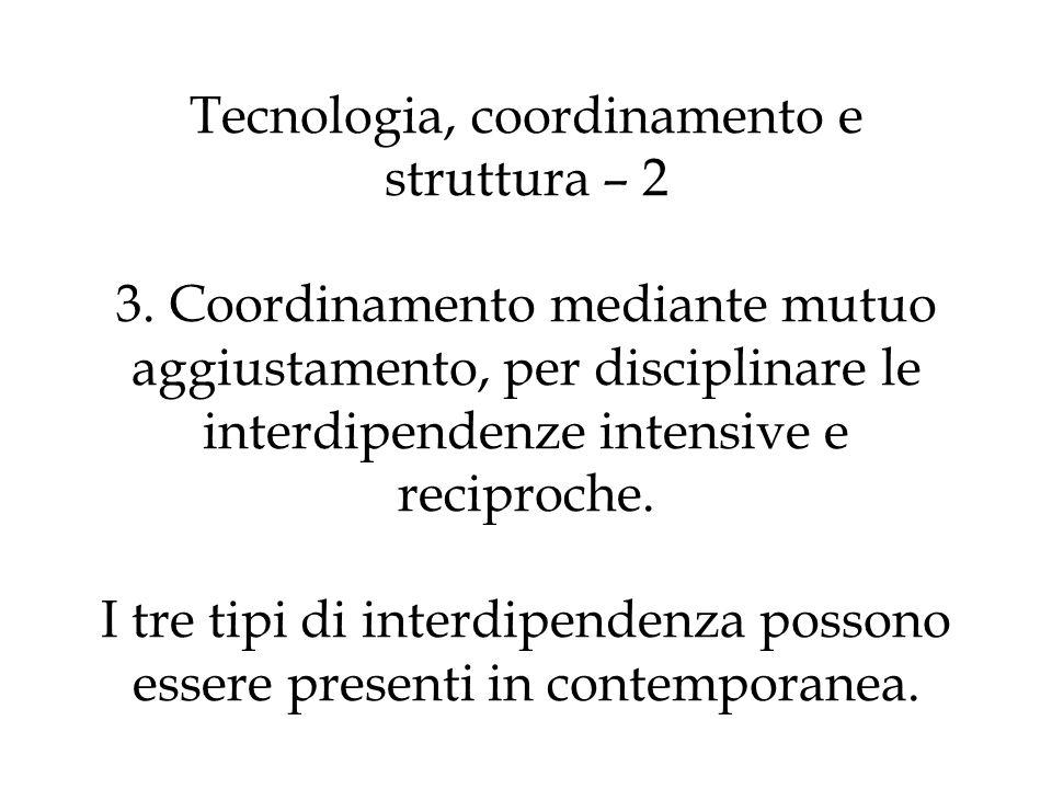 Tecnologia, coordinamento e struttura – 2 3