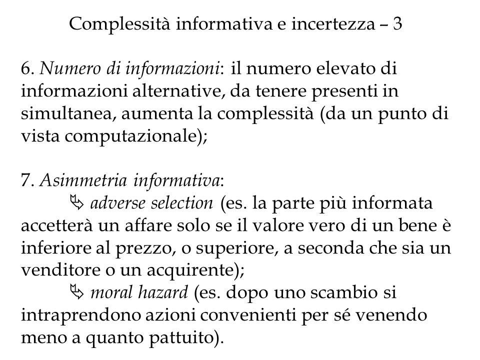 Complessità informativa e incertezza – 3 6