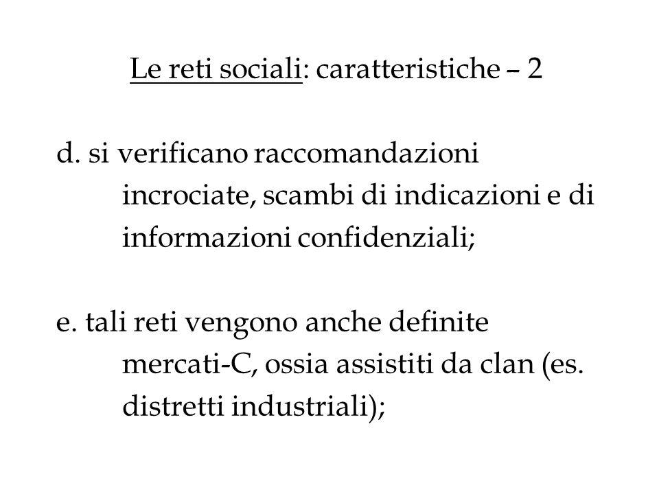 Le reti sociali: caratteristiche – 2 d. si verificano raccomandazioni