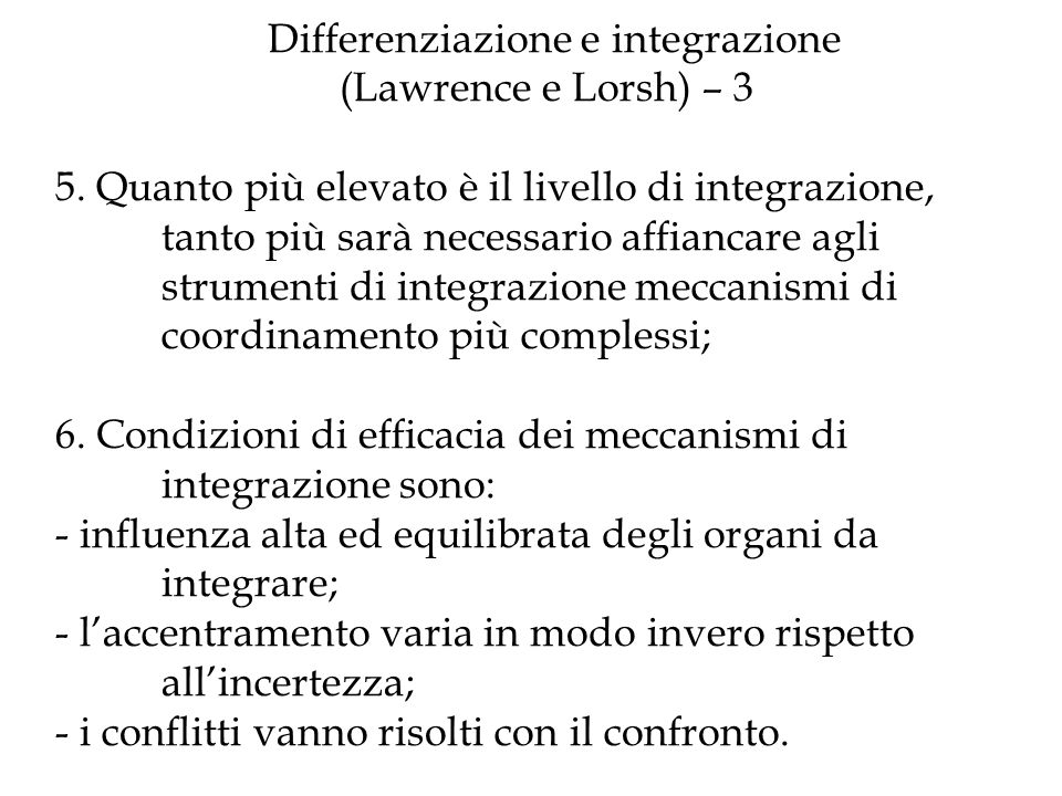 Differenziazione e integrazione. (Lawrence e Lorsh) – 3 5