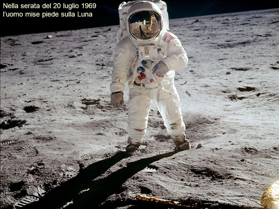 Nella serata del 20 luglio 1969 l'uomo mise piede sulla Luna