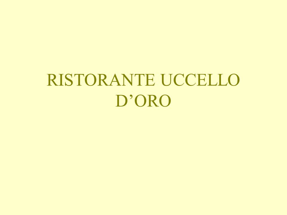 RISTORANTE UCCELLO D'ORO