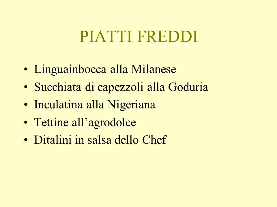 PIATTI FREDDI Linguainbocca alla Milanese