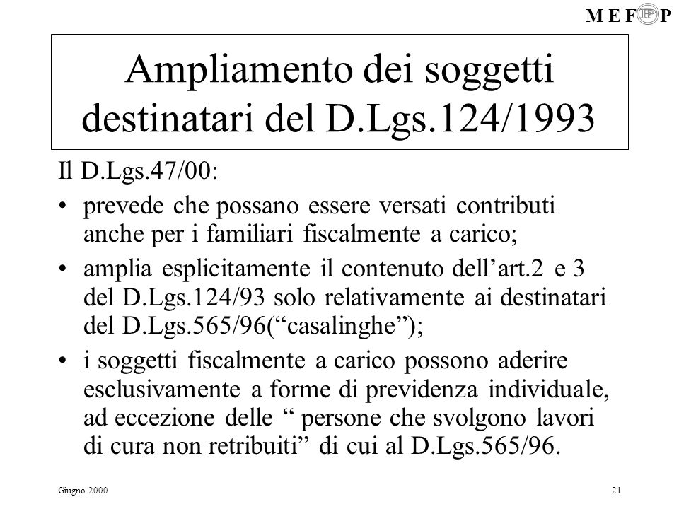 Ampliamento dei soggetti destinatari del D.Lgs.124/1993