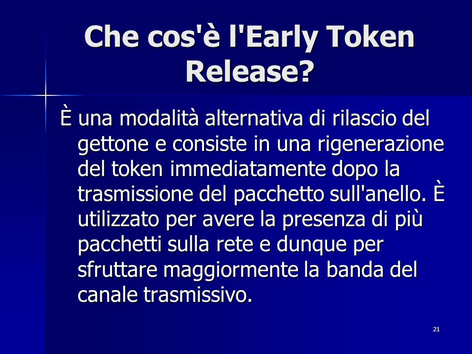 Che cos è l Early Token Release