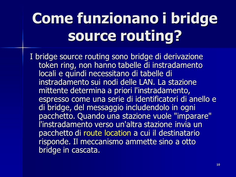 Come funzionano i bridge source routing