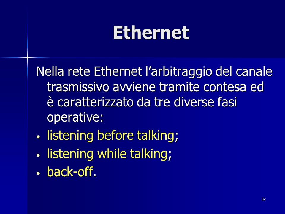 Reti di Calcolatori Ethernet.