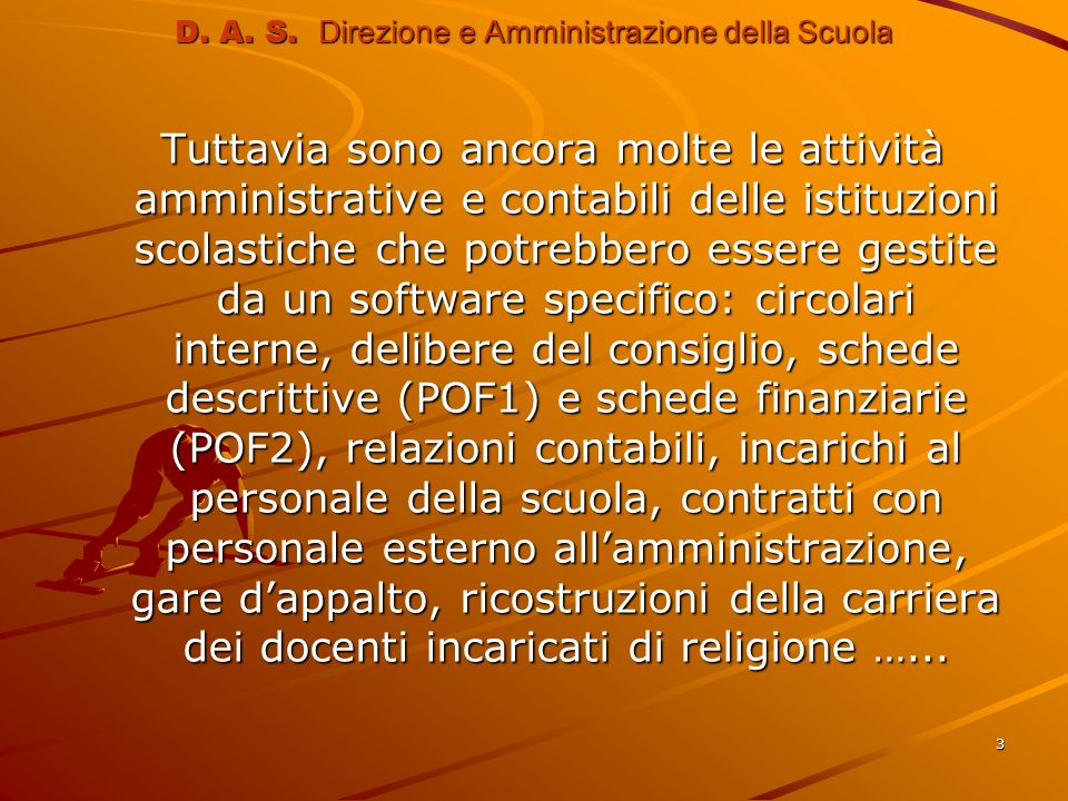 D. A. S. Direzione e Amministrazione della Scuola