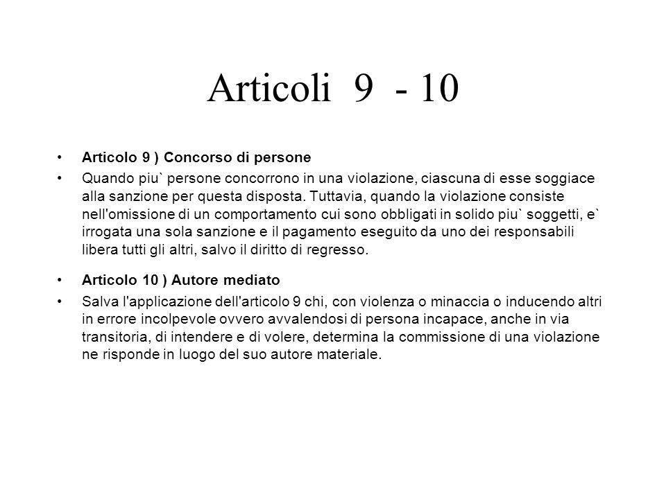 Articoli 9 - 10 Articolo 9 ) Concorso di persone