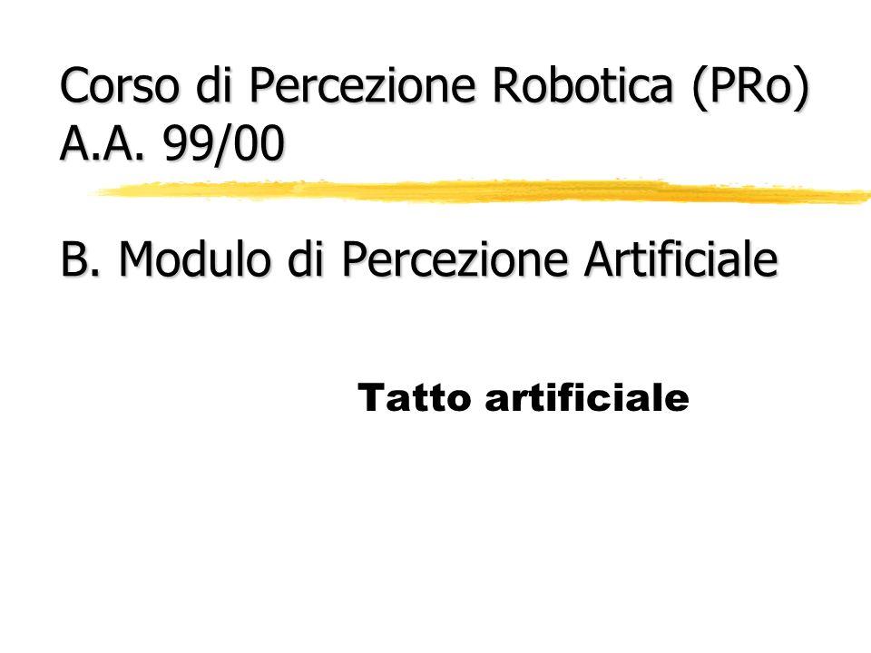 Corso di Percezione Robotica (PRo) A. A. 99/00 B