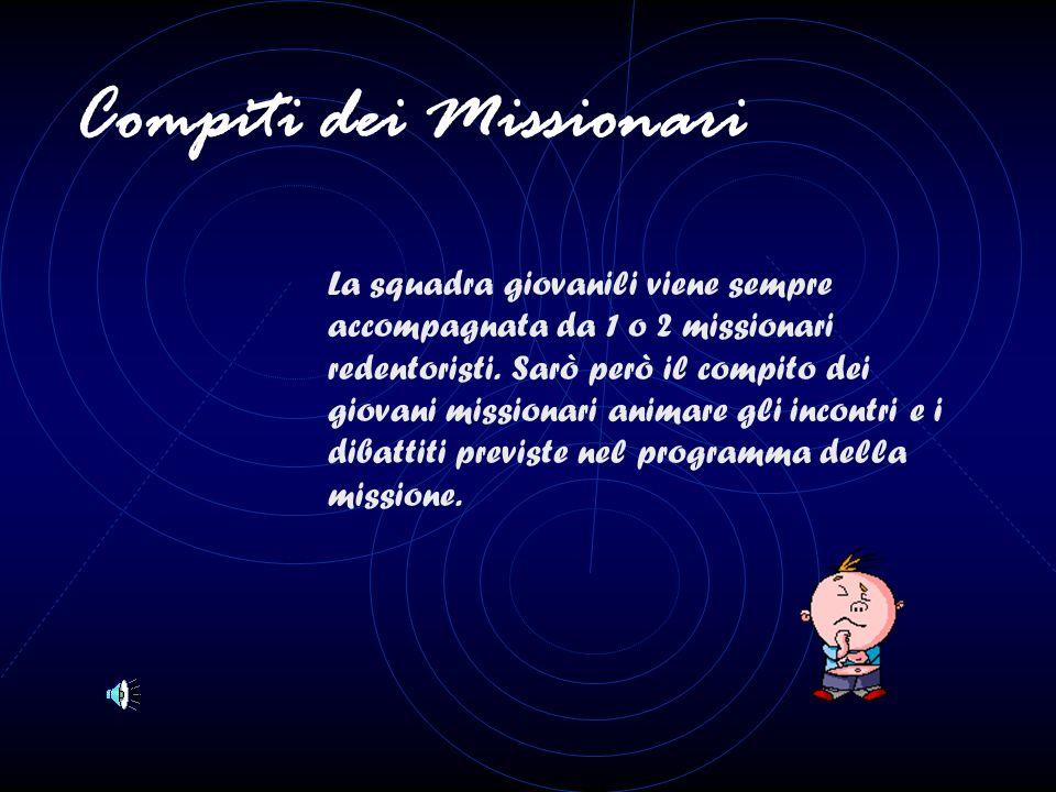 Compiti dei Missionari