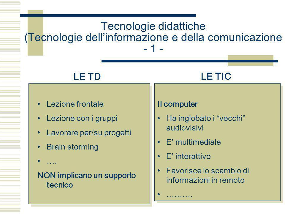 Tecnologie didattiche (Tecnologie dell'informazione e della comunicazione - 1 -