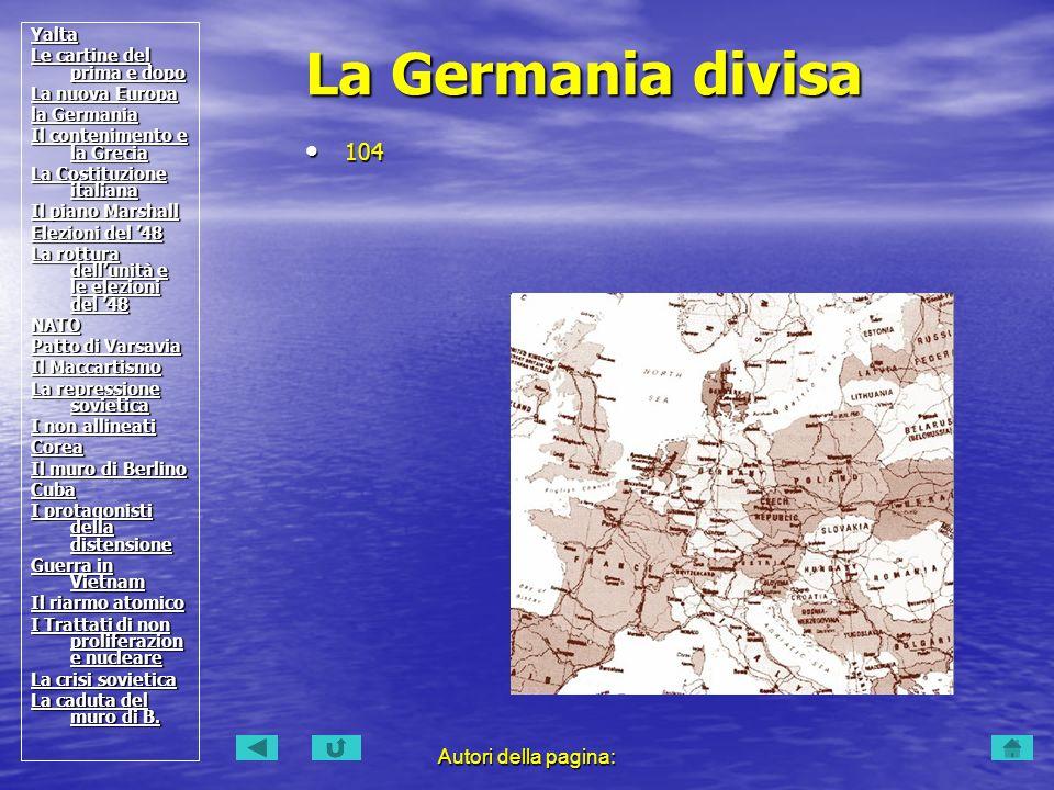 La Germania divisa 104 Autori della pagina: Yalta