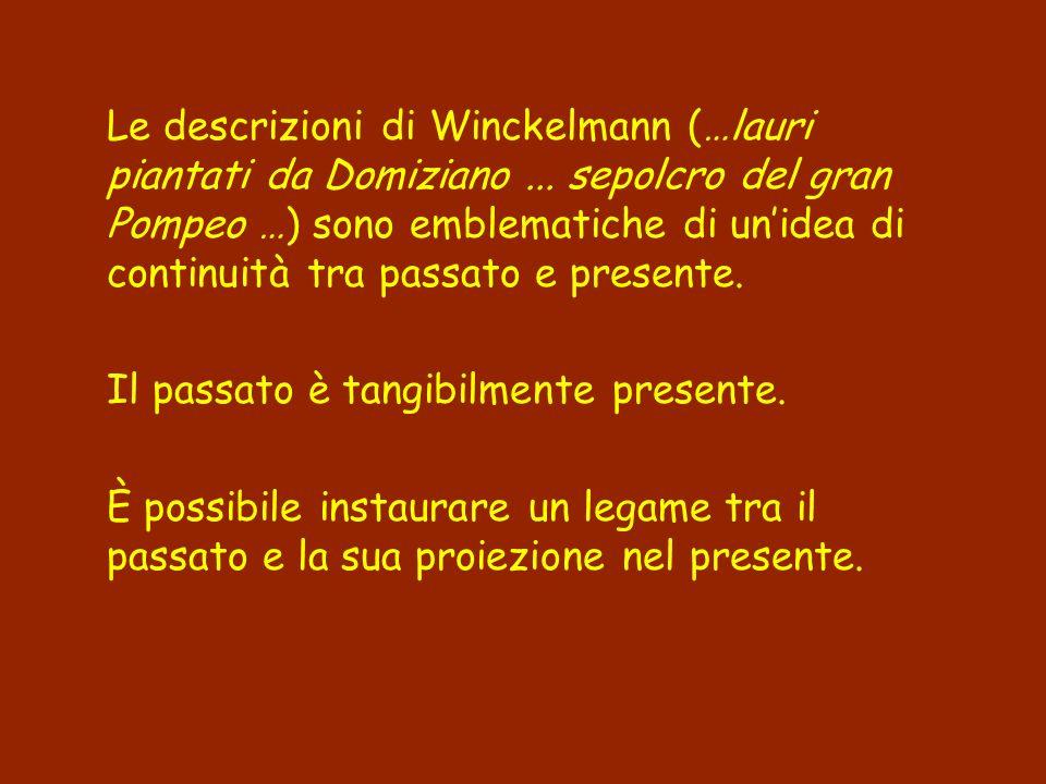 Le descrizioni di Winckelmann (…lauri piantati da Domiziano