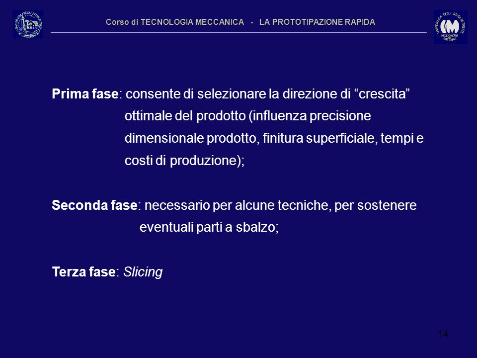 Corso di TECNOLOGIA MECCANICA - LA PROTOTIPAZIONE RAPIDA